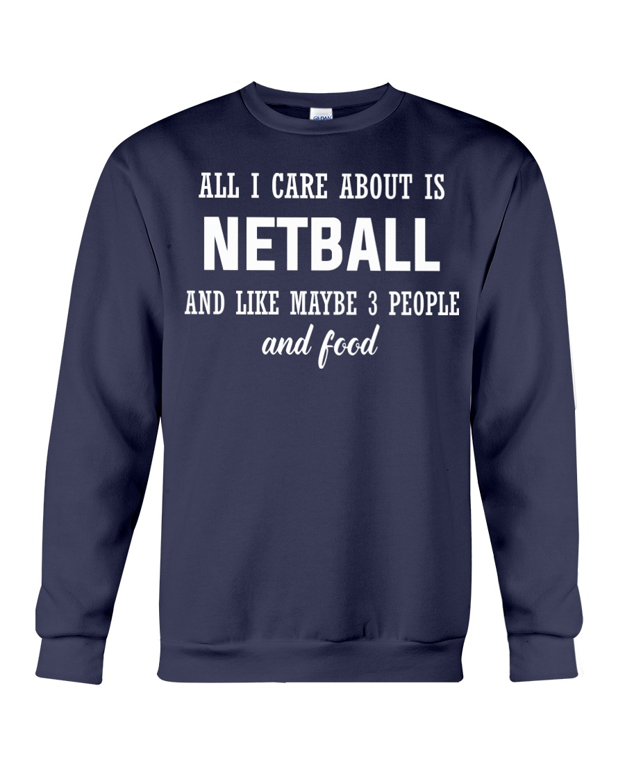 ALL I CARE NETBALL Crewneck Sweatshirt