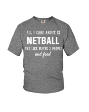 ALL I CARE NETBALL Youth T-Shirt front