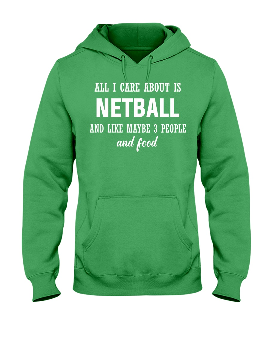 ALL I CARE NETBALL Hooded Sweatshirt