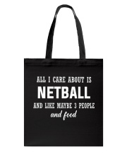 ALL I CARE NETBALL Tote Bag thumbnail