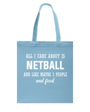 ALL I CARE NETBALL Tote Bag front