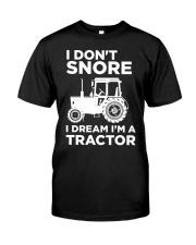 I DREAM I'M A TRACTOR Classic T-Shirt front
