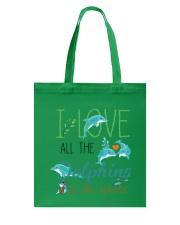 I LOVE DOLPHINS Tote Bag thumbnail