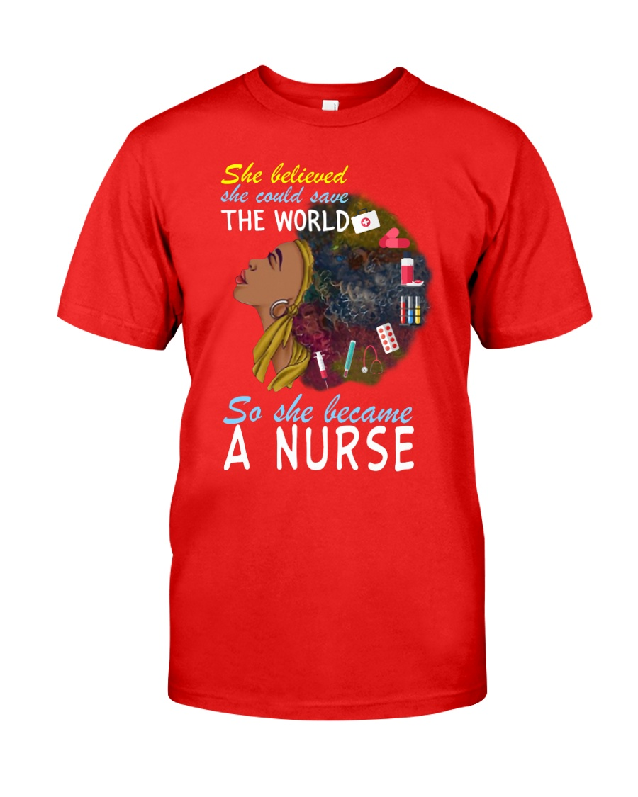 SHE BECAME A NURSE Classic T-Shirt