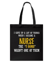 THIS NURSE SAYS F Tote Bag thumbnail