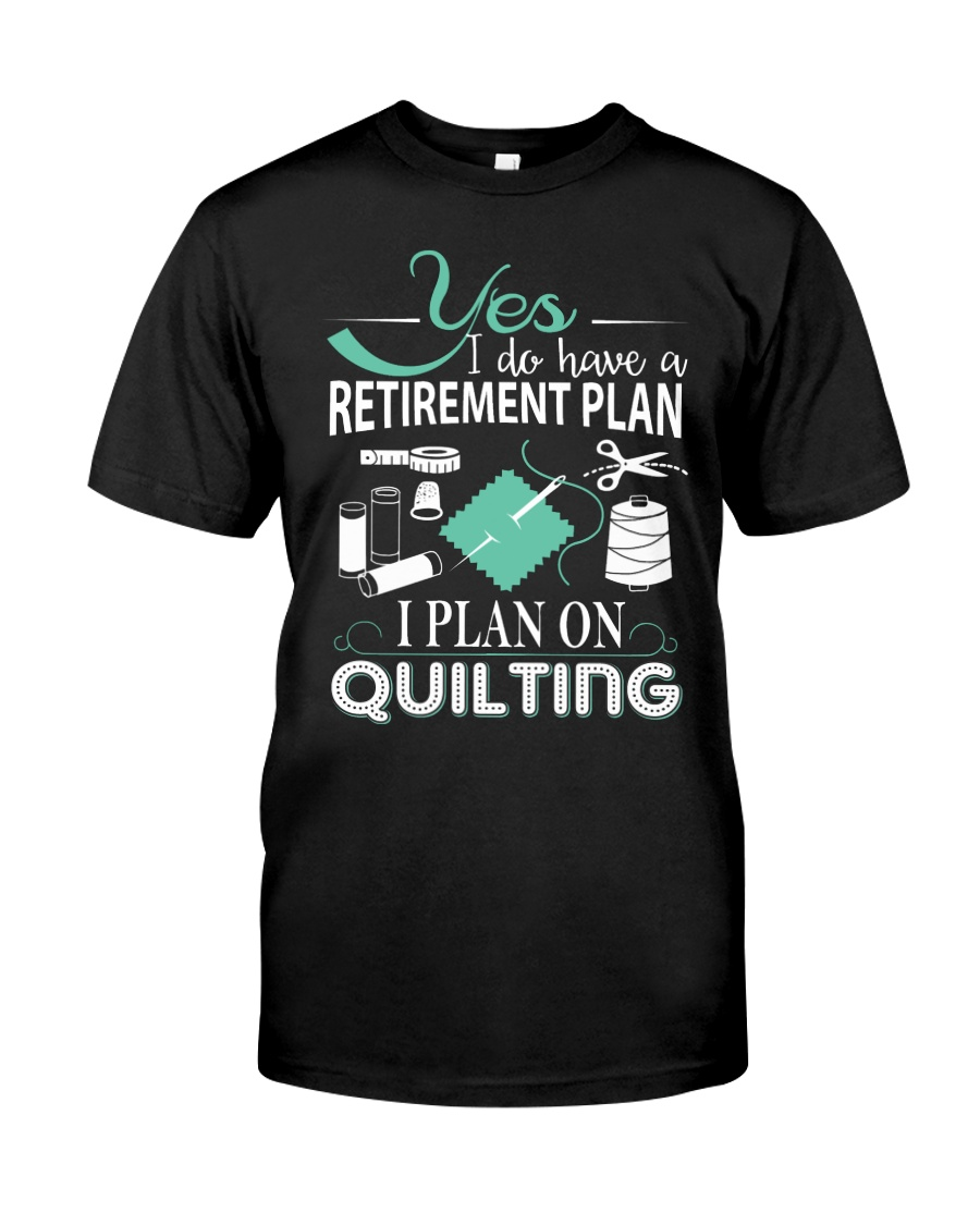 I PLANT ON QUILTING Classic T-Shirt