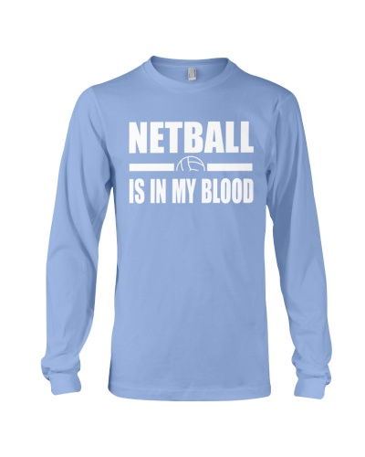 NETBALL IS IN MY BLOOD