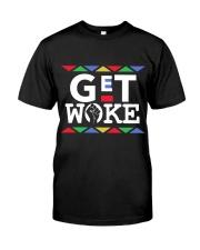 GET WOKE Classic T-Shirt front