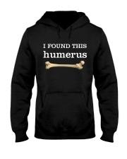 I FOUND THIS HUMERUS Hooded Sweatshirt thumbnail