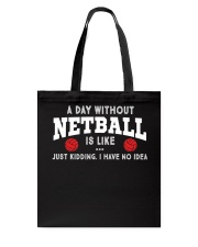 netball-a day without Tote Bag thumbnail