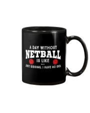 netball-a day without Mug thumbnail
