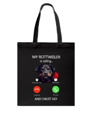 MY ROTTWEILER IS CALLING Tote Bag thumbnail