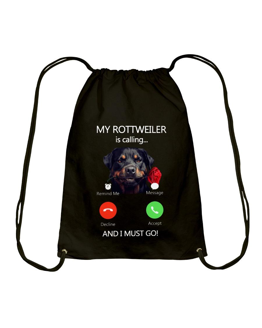 MY ROTTWEILER IS CALLING Drawstring Bag