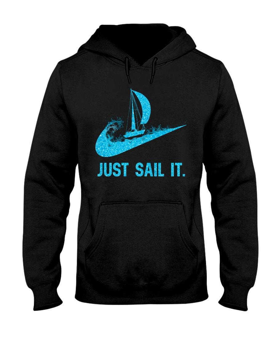 Just sail it Hooded Sweatshirt
