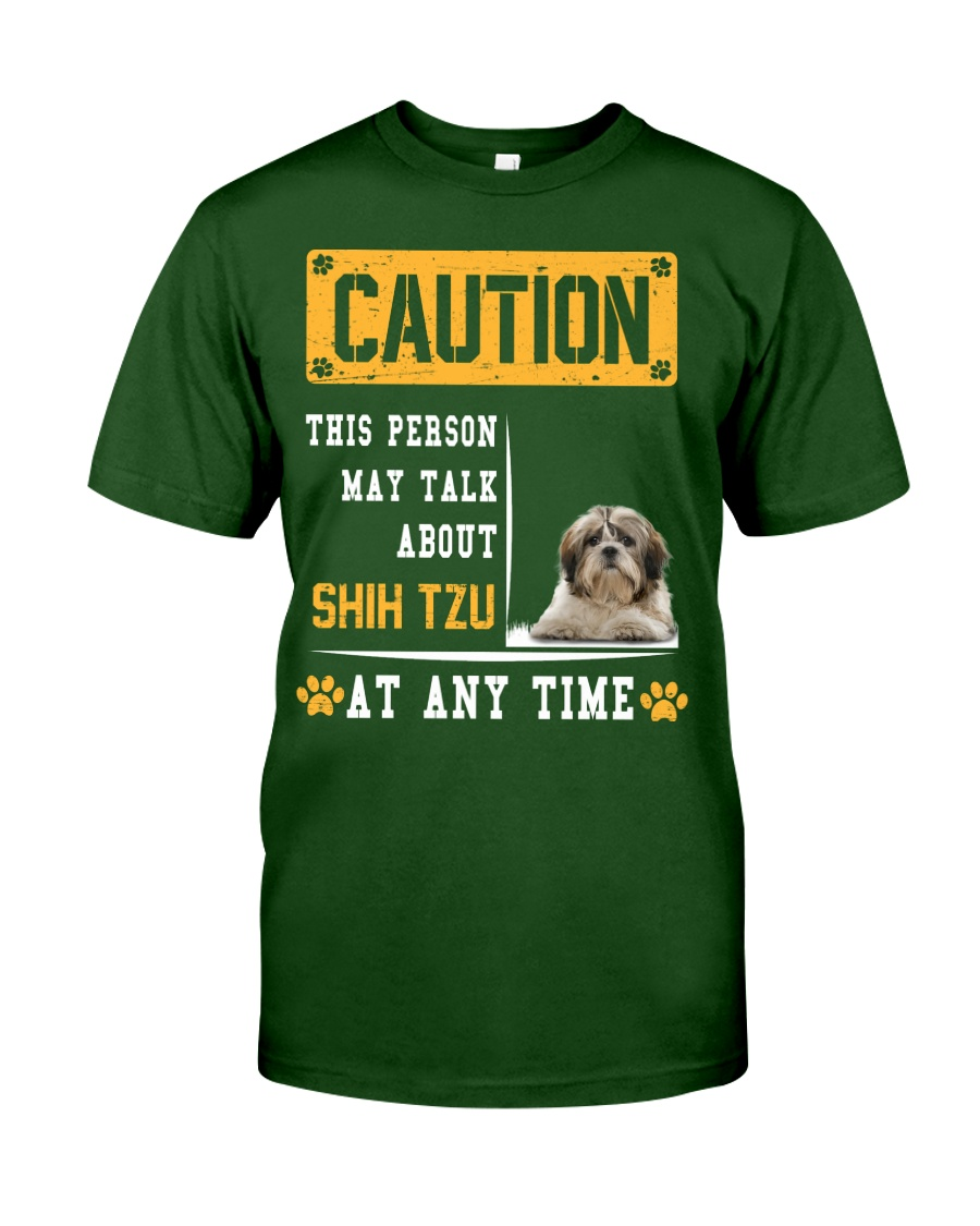 THIS PERSON MAY TALK ABOUT SHIH TZU Classic T-Shirt