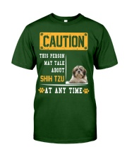 THIS PERSON MAY TALK ABOUT SHIH TZU Classic T-Shirt front
