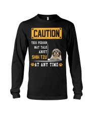 THIS PERSON MAY TALK ABOUT SHIH TZU Long Sleeve Tee thumbnail
