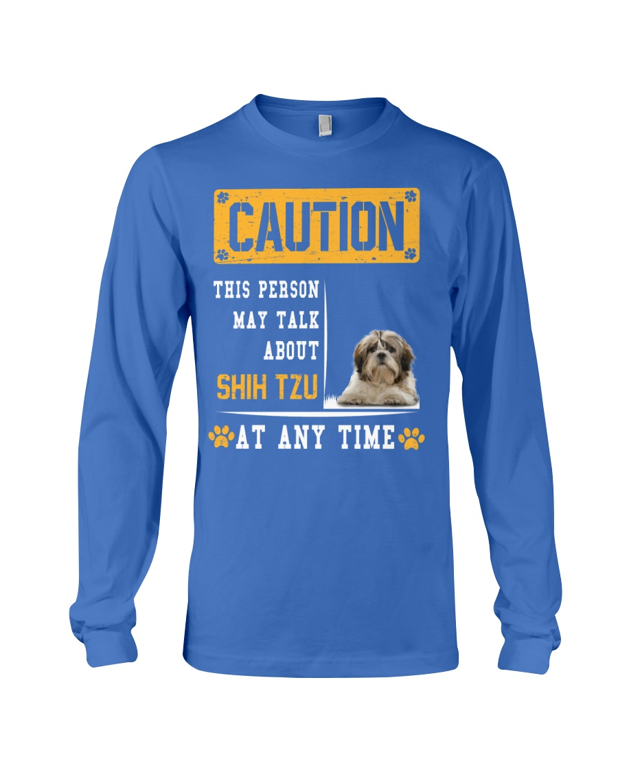 THIS PERSON MAY TALK ABOUT SHIH TZU Long Sleeve Tee