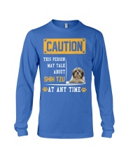 THIS PERSON MAY TALK ABOUT SHIH TZU Long Sleeve Tee front