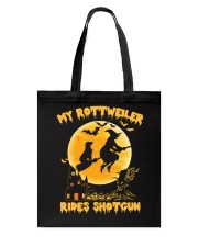 MY ROTTWEILER RIDES SHOTGUN Tote Bag tile