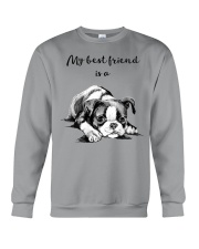 MY BEST FRIEND IS A BOSTON TERRIER Crewneck Sweatshirt thumbnail