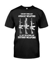 ALL MY WAPONS ARE DEFENSE WEAPONS Classic T-Shirt front