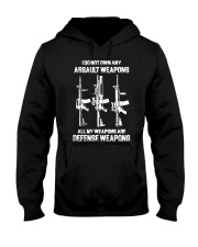 ALL MY WAPONS ARE DEFENSE WEAPONS Hooded Sweatshirt thumbnail