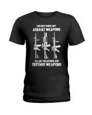ALL MY WAPONS ARE DEFENSE WEAPONS Ladies T-Shirt thumbnail