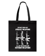ALL MY WAPONS ARE DEFENSE WEAPONS Tote Bag thumbnail