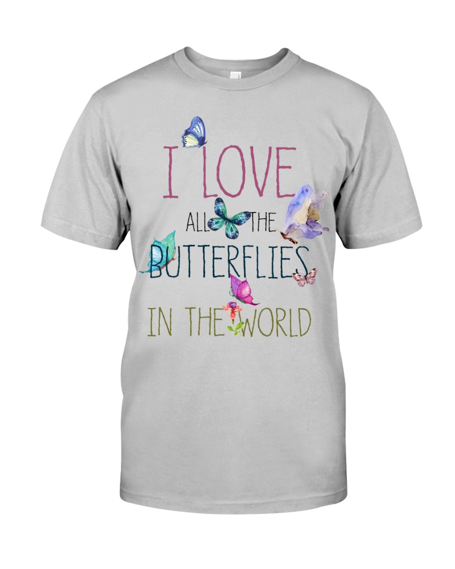 I LOVE BUTTERFLIES Classic T-Shirt