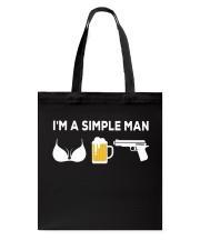 I'M A SIMPLE MAN Tote Bag thumbnail