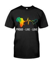 PROUD LIVE LOVE Classic T-Shirt front