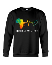 PROUD LIVE LOVE Crewneck Sweatshirt thumbnail