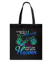 Butterfly Will Hold You In My Heart Tote Bag thumbnail