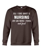 ALL I CARE ABOUT NURSING Crewneck Sweatshirt front