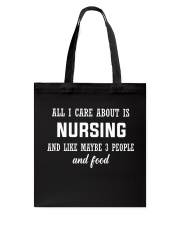 ALL I CARE ABOUT NURSING Tote Bag tile
