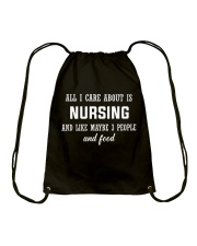 ALL I CARE ABOUT NURSING Drawstring Bag thumbnail