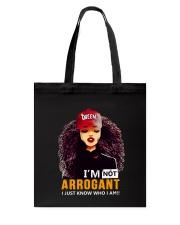 I AM NOT ARROGANT Tote Bag thumbnail