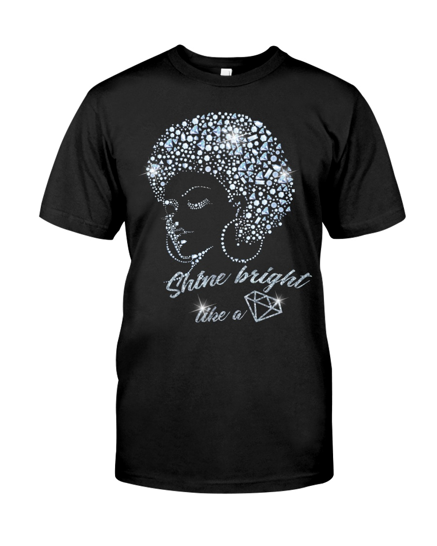 SHINE BRIGHT Classic T-Shirt