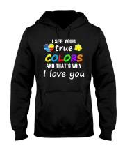 I SEE YOUR TRUE COLORS Hooded Sweatshirt thumbnail