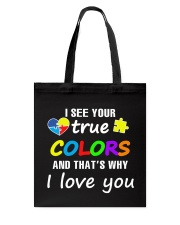 I SEE YOUR TRUE COLORS Tote Bag thumbnail