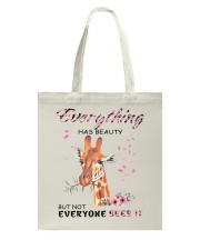 EVERYTHING HAS BEAUTY Tote Bag thumbnail