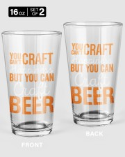 YOU CAN'T CRAFT HAPPINESS BUT YOU CAN CRAFT BEER 16oz Pint Glass - 2 pieces front