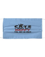cats make me happy t mask Cloth face mask front