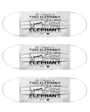 all i need is this elephant and that other mask Cloth Face Mask - 3 Pack front
