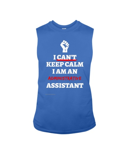 I can't keep calm I am an assistant