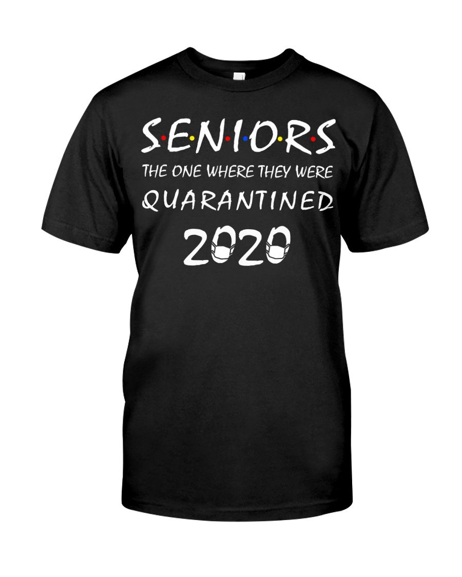 Seniors The One Where They Were Quarantine Classic T-Shirt