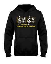 These Are Difficult Times T-shirt Hooded Sweatshirt thumbnail