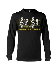 These Are Difficult Times T-shirt Long Sleeve Tee thumbnail