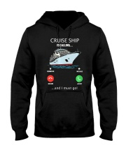 Womens Cruise Ship Is Calling And I Must G Hooded Sweatshirt thumbnail
